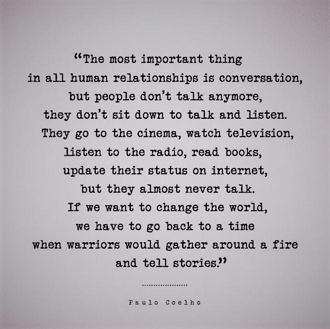 Conversation s the key.